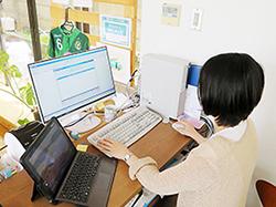 充実した機能のシステムが日々の業務をサポートしている